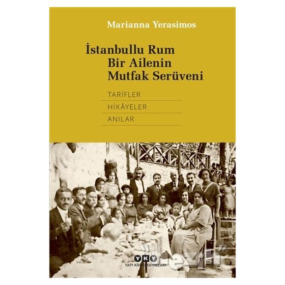 İstanbullu Rum Bir Ailenin Mutfak Serüveni