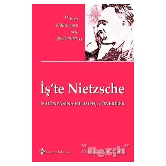 İş'te Nietzsche