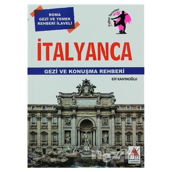 İtalyanca Gezi ve Konuşma Rehberi
