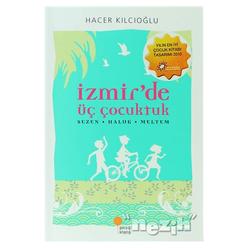 İzmir'de Üç Çocuktuk - Thumbnail