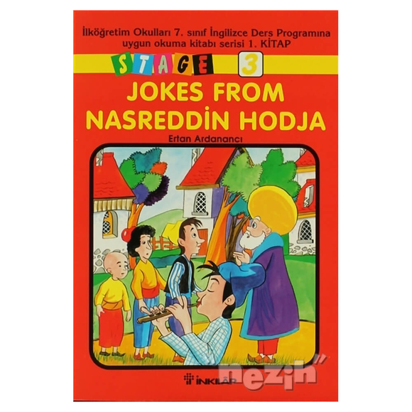 Jokes From Nasreddin Hodja Stage 3 İlköğretim Okulları 7. Sınıf İngilizce Ders Programına Uygun Oku