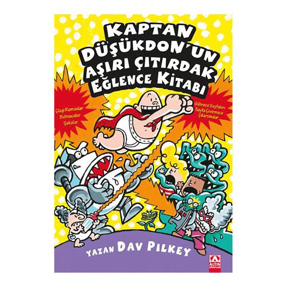Kaptan Düşükdon'un Aşırı Çıtırdak Eğlence Kitabı