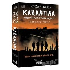 Karantina Dördüncü Perde - Thumbnail