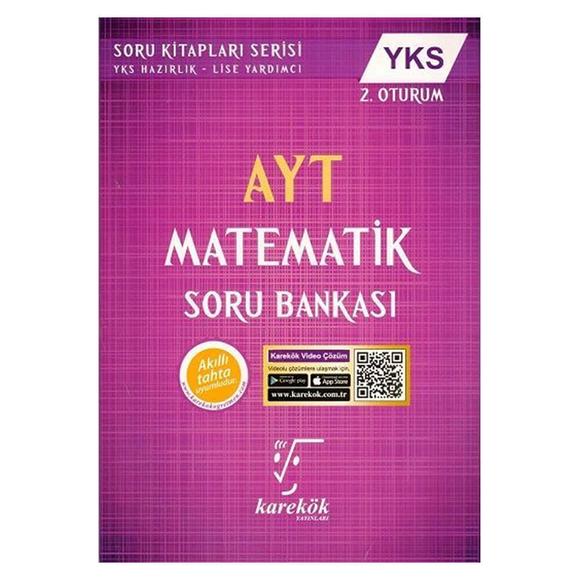 Karekök AYT Matematik 2. Oturum Soru Bankası