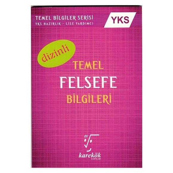 Karekök Ayt Temel Felsefe Bilgileri (Dizinli)