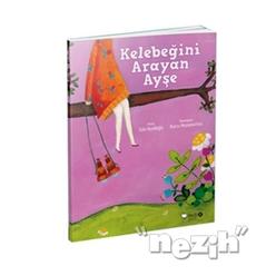 Kelebeğini Arayan Ayşe - Thumbnail