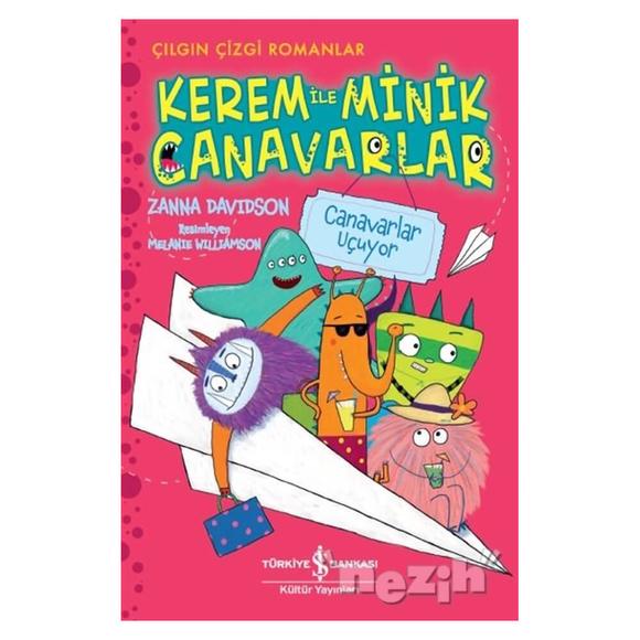 Kerem ile Minik Canavarlar - Canavarlar Uçuyor