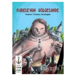 Kibele'nin Gölgesinde - Thumbnail