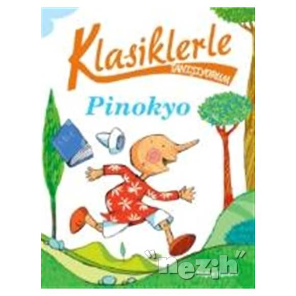 Klasiklerle Tanışıyorum - Pinokyo