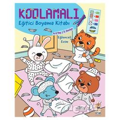 Kodlamalı Eğitici Boyama Kitabı - Eğlenceli Evim (4-5 Yaş 2. Seviye) - Thumbnail