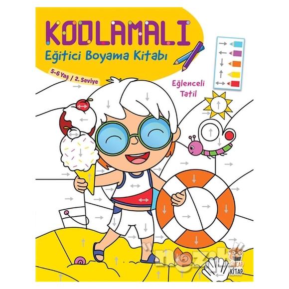 Kodlamalı Eğitici Boyama Kitabı - Eğlenceli Tatil (5- 6 Yaş 2. Seviye)