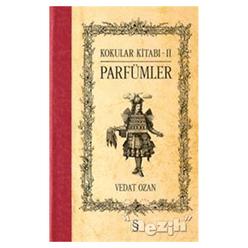 Kokular Kitabı 2 - Parfümler - Thumbnail