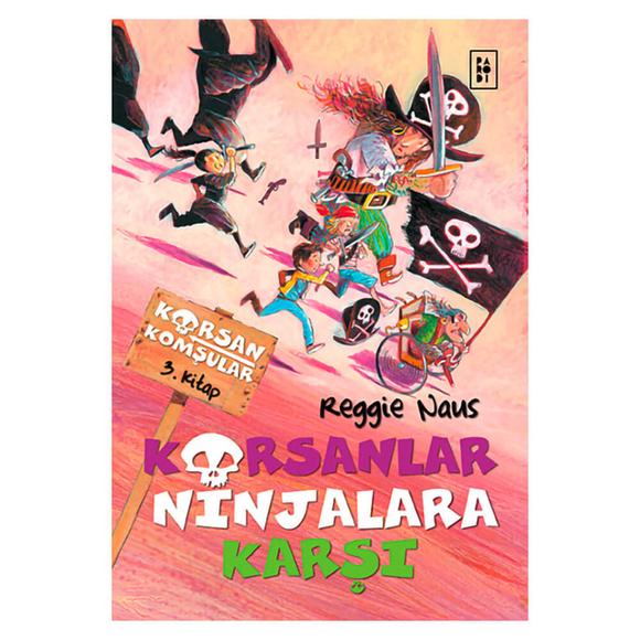Korsanlar Ninjalara Karşı - Korsan Komşular 3