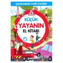 Küçük Yayanın El Kitabı - Çıkartmalarla Trafik Kuralları - Thumbnail