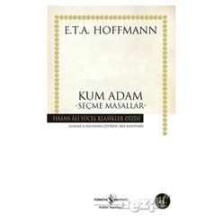 Kum Adam Seçme Masallar (E. T. A Hoffmann) - Thumbnail