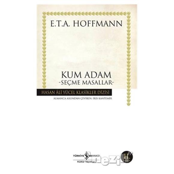 Kum Adam Seçme Masallar (E. T. A Hoffmann)