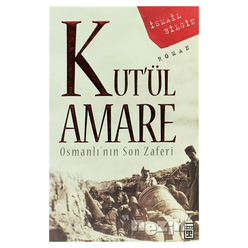 Kut'ül Amare Osmanlı'nın Son Zaferi - Thumbnail