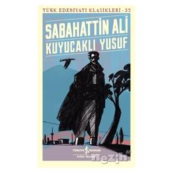 Kuyucaklı Yusuf - Türk Edebiyatı Klasikleri 32 - Thumbnail