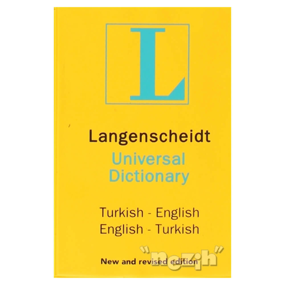 Langenscheidt's Universal Dictionary English - Turkish / Turkish - English New and Revised Edition