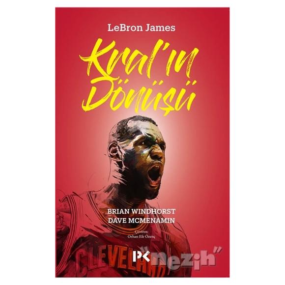 Lebron James: Kral'ın Dönüşü