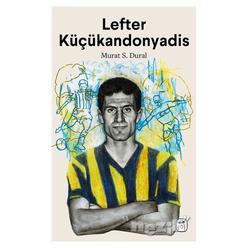 Lefter Küçükandonyadis - Thumbnail