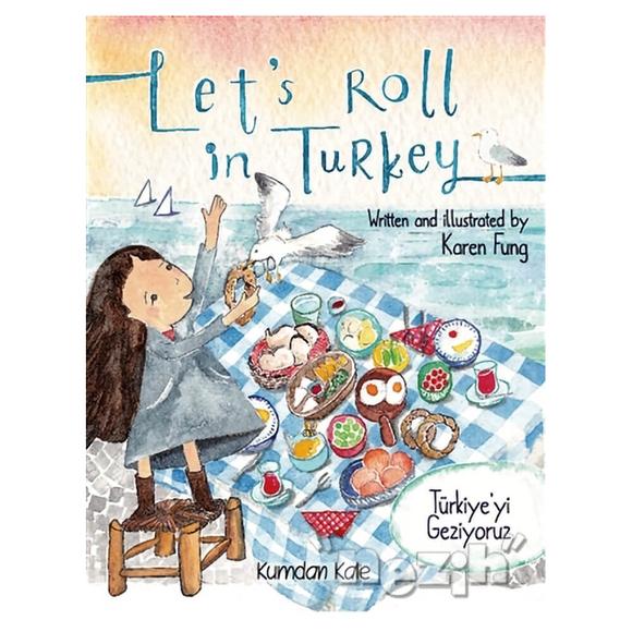 Let's Roll in Turkey - Türkiye'yi Geziyoruz