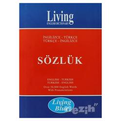 Living English Dictionary - Living Blue İngilizce - Türkçe / Türkçe - İngilizce Sözlük - Thumbnail