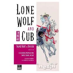 Lone Wolf and Cub - Yalnız Kurt ve Yavrusu Cilt 11 : Cehennem Muskası - Thumbnail