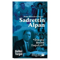 Maden Bilimcilerin Duayeni Sadrettin Alpan - Thumbnail
