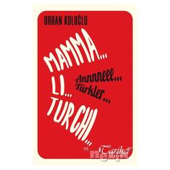 Mamma Li Turchi - Annneee Türkler - Thumbnail