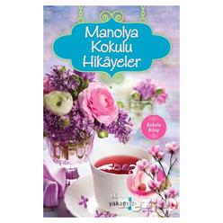 Manolya Kokulu Hikayeler - Thumbnail