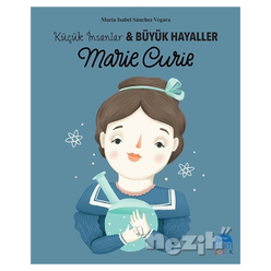 Marie Curie - Küçük İnsanlar ve Büyük Hayaller - Thumbnail