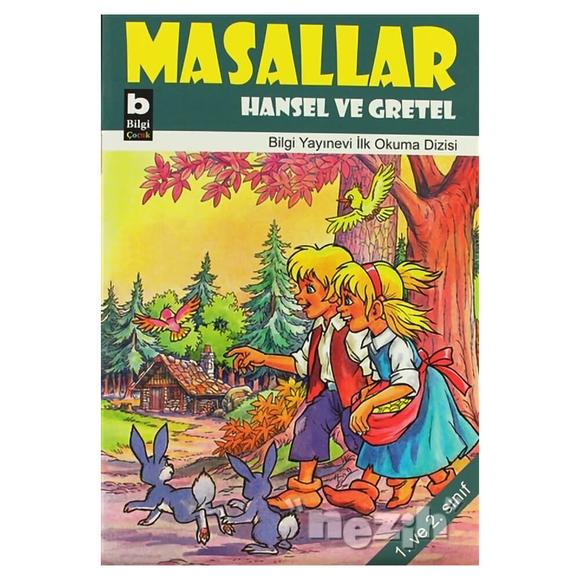Masallar Hansel Ve Gretel
