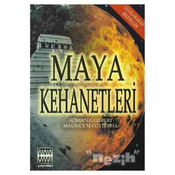 Maya Kehanetleri 2012 ve Ötesi