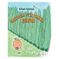 Meraklı Portakal Fanfan - Thumbnail