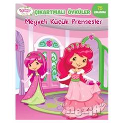 Meyveli Küçük Prensesler - Çilek Kız Çıkartmalı Öyküler - Thumbnail