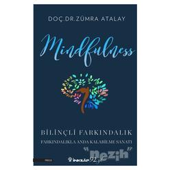 Mindfulness Bilinçli Farkındalık - Thumbnail