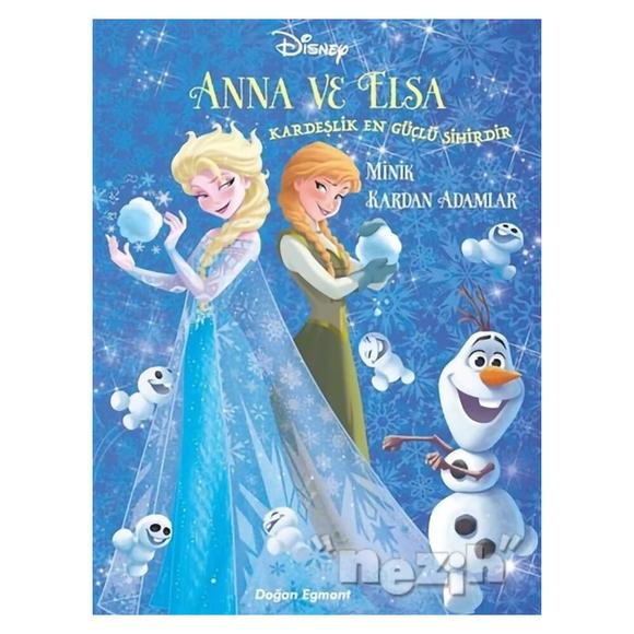 Minik Kardan Adamlar - Disney Karlar Ülkesi Anna ve Elsa