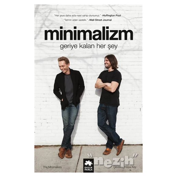 Minimalizm: Geriye Kalan Herşey