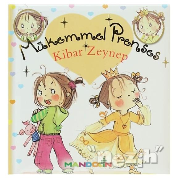 Mükemmel Prenses 6 - Kibar Zeynep