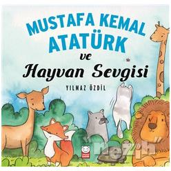 Mustafa Kemal Atatürk ve Hayvan Sevgisi - Thumbnail