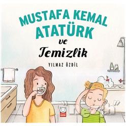 Mustafa Kemal Atatürk ve Temizlik - Thumbnail