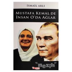 Mustafa Kemal'de İnsan O'da Ağlar - Thumbnail