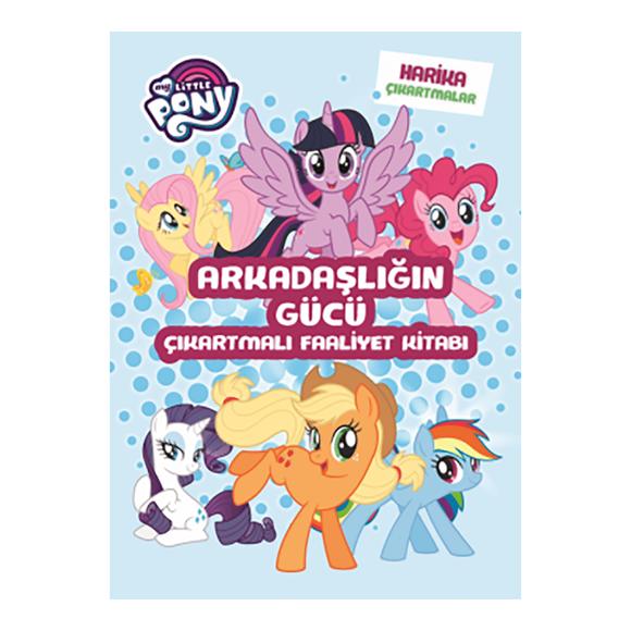 My Little Pony Arkadaşlığın Gücü Çıkartmalı Faaliyet Kitabı