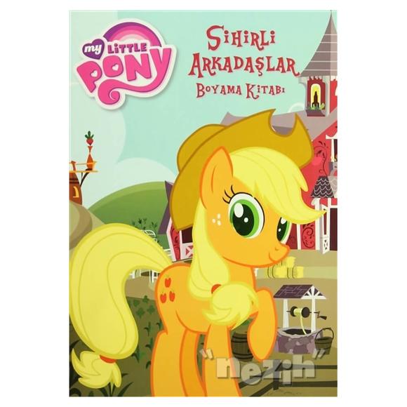 My Little Pony Sihirli Arkadaşlar Boyama Kitabı