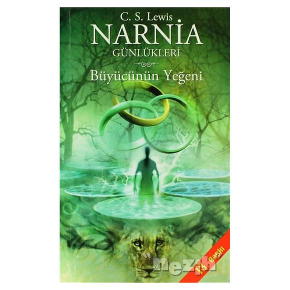 Narnia Günlükleri 1 - Büyücünün Yeğeni