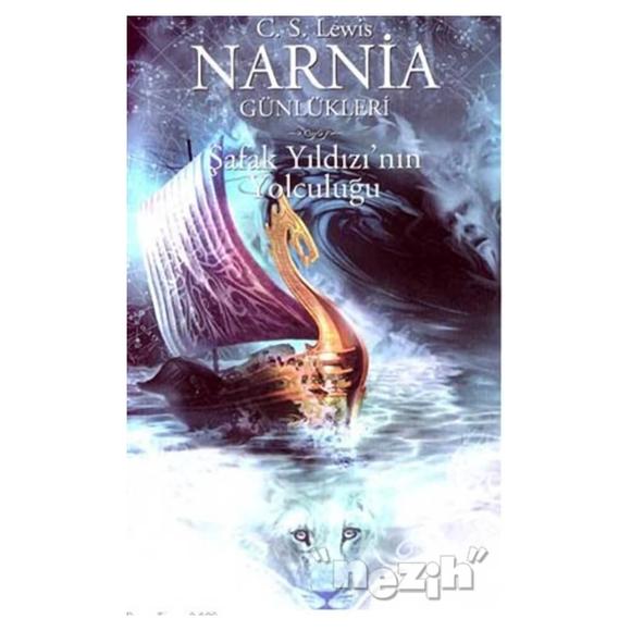 Narnia Günlükleri 5 - Şafak Yıldızı'nın Yolculuğu
