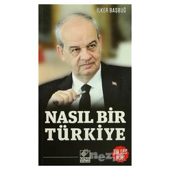 Nasıl Bir Türkiye - Thumbnail