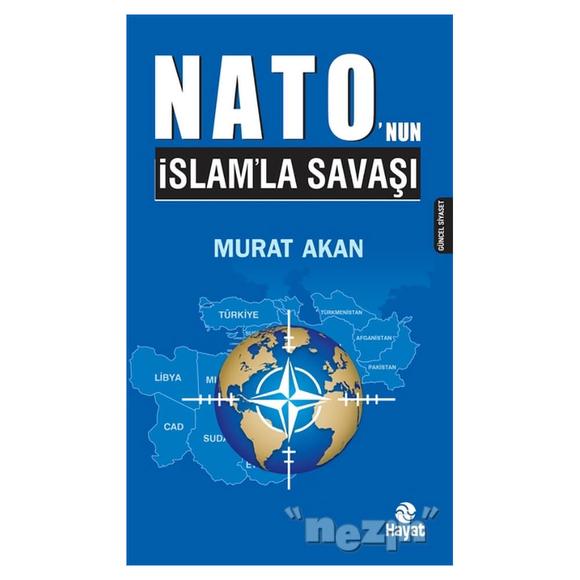 Nato'nun İslam'la Savaşı