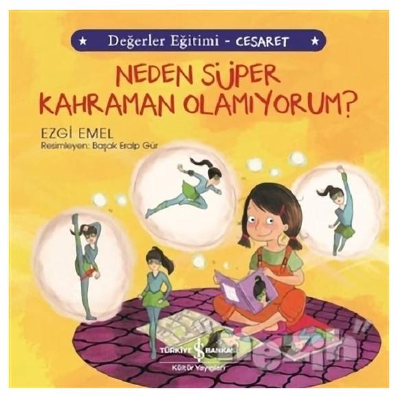 Neden Süper Kahraman Olamıyorum? - Değerler Eğitimi Cesaret